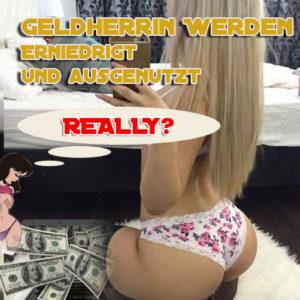 ᑕ❶ᑐ Geldherrin werden 🥇🥇🥇 Wie werde ich Gelddomina